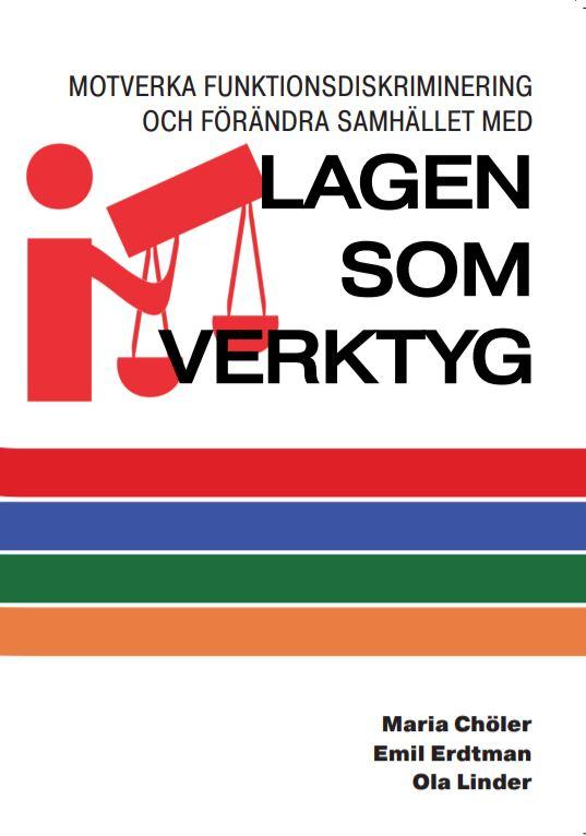 BOK: Motverka funktionsdiskriminering och förändra samhället med lagen som verktyg