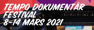 Tempo dokumentärfestival 8-14 mars 2021
